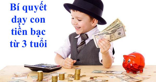 Dạy con quản lý tài chính từ 3 tuổi